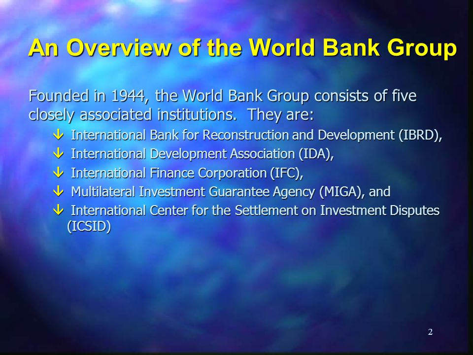 An Overview of the World Bank Group
