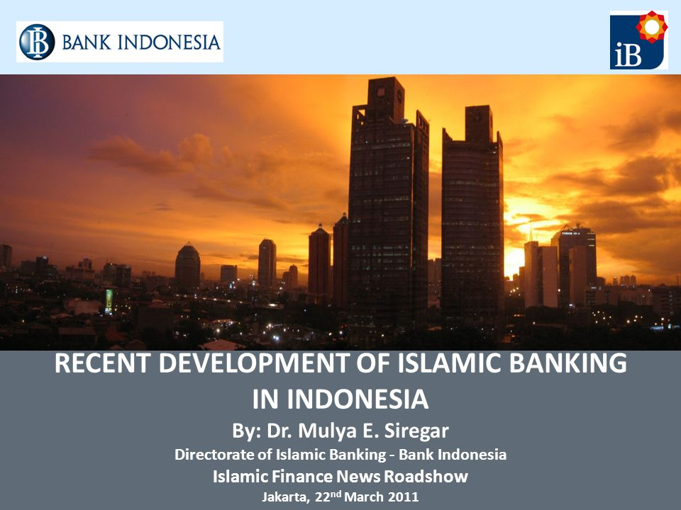 Recent development of islamic banking in indonesia ppt video recent development of islamic banking in indonesia malvernweather Gallery