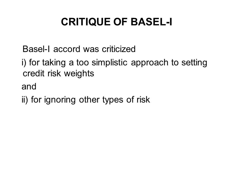 Basel-I accord was criticized