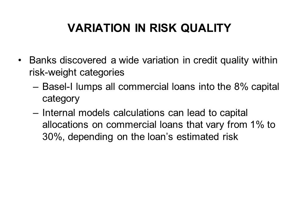 VARIATION IN RISK QUALITY
