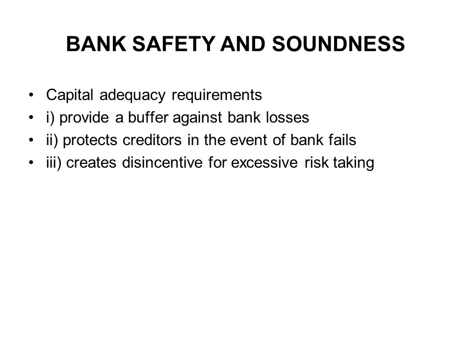 BANK SAFETY AND SOUNDNESS