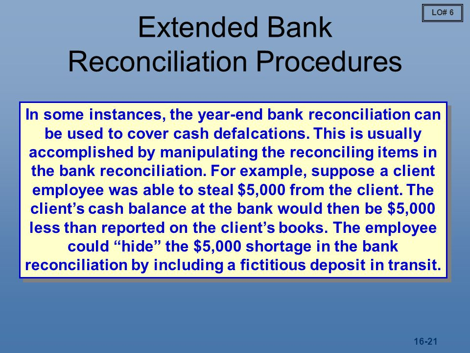 Extended Bank Reconciliation Procedures