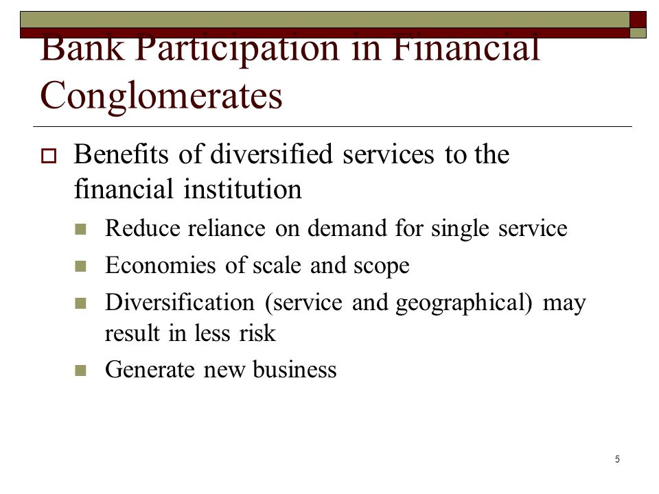 Bank Participation in Financial Conglomerates