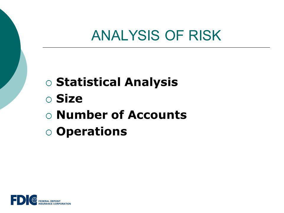 ANALYSIS OF RISK Statistical Analysis Size Number of Accounts