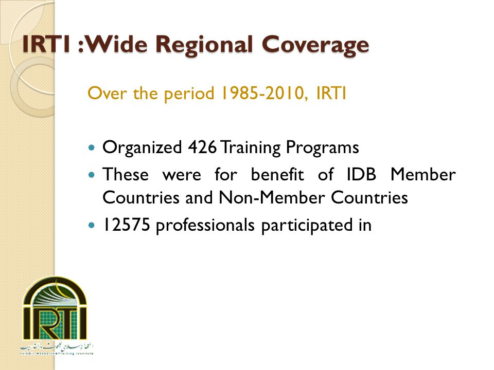 IRTI :Wide Regional Coverage