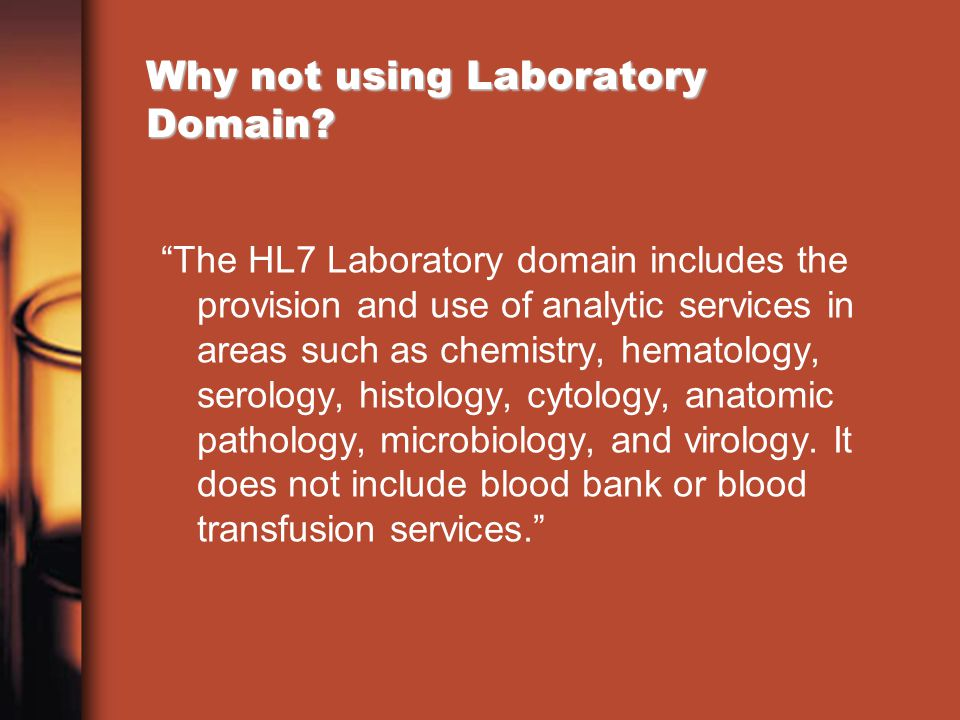 Why not using Laboratory Domain