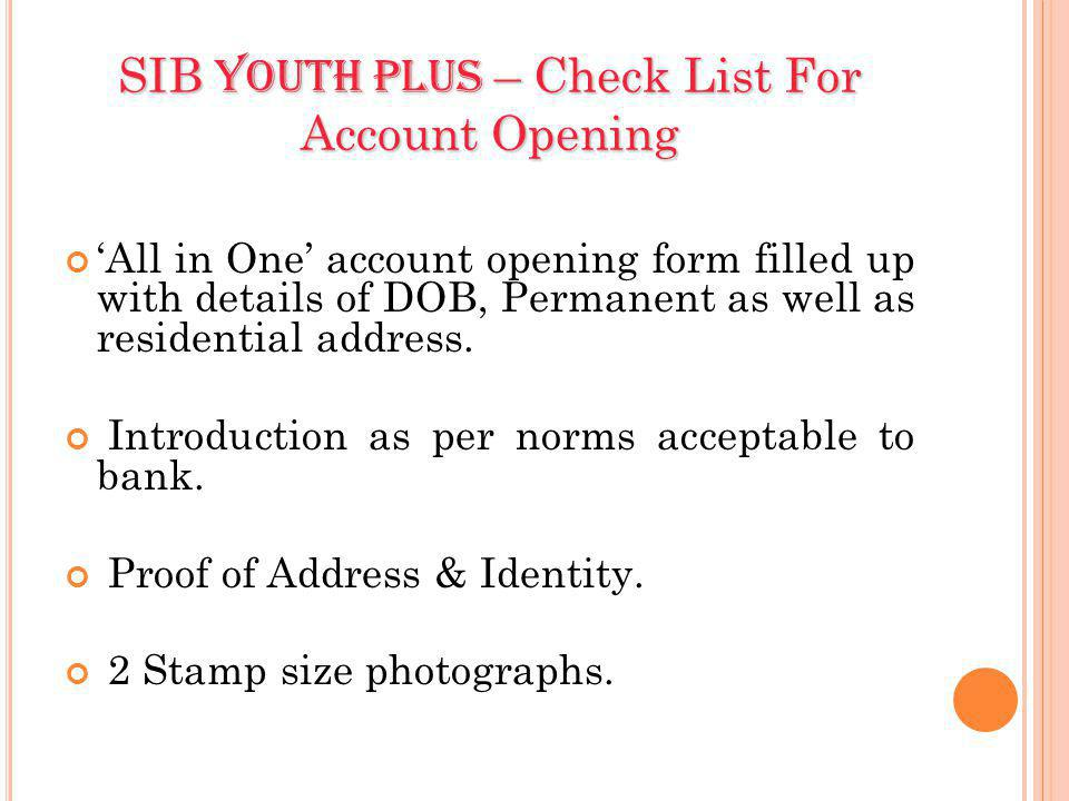 SIB Youth Plus – Check List For Account Opening