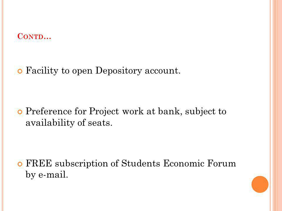 Facility to open Depository account.