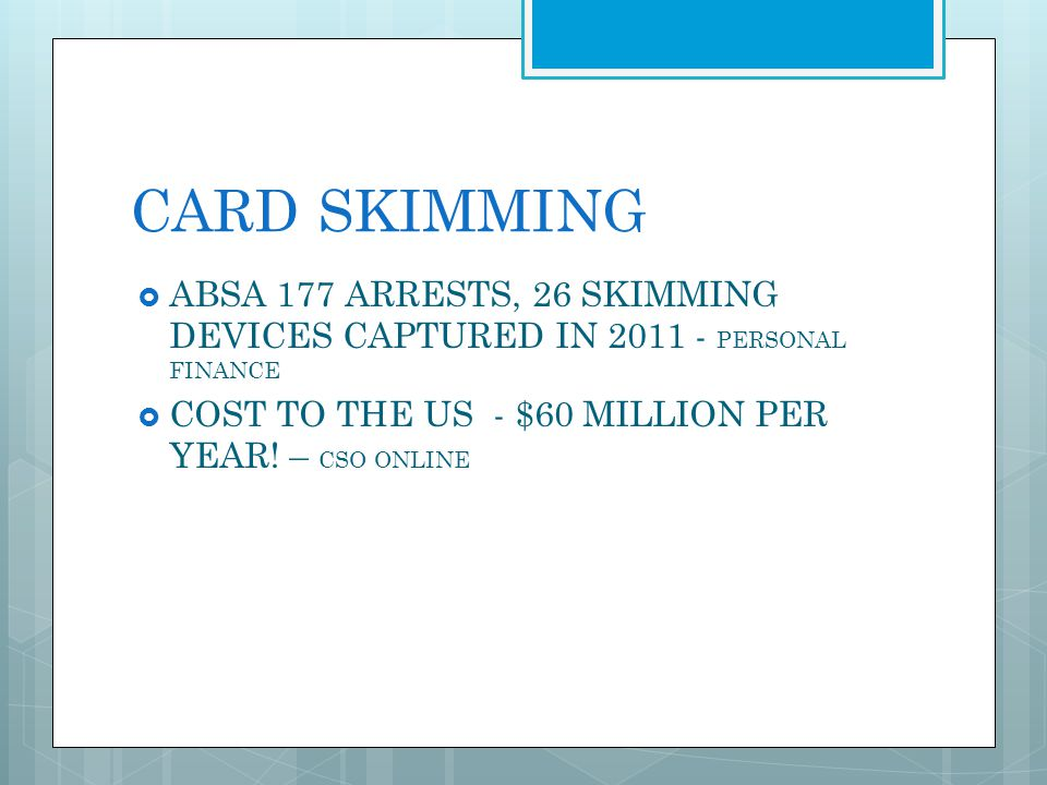 CARD SKIMMING ABSA 177 ARRESTS, 26 SKIMMING DEVICES CAPTURED IN 2011 - PERSONAL FINANCE.