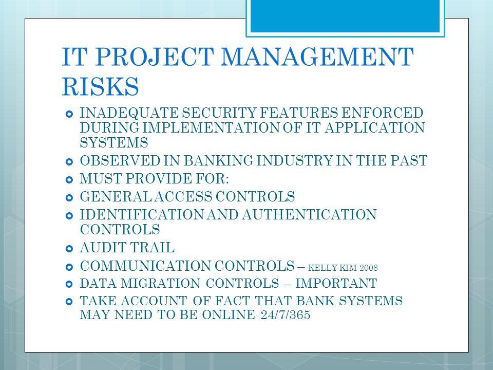 IT PROJECT MANAGEMENT RISKS