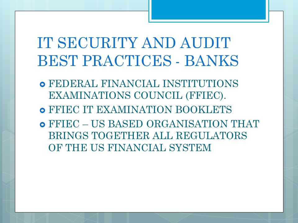 IT SECURITY AND AUDIT BEST PRACTICES - BANKS