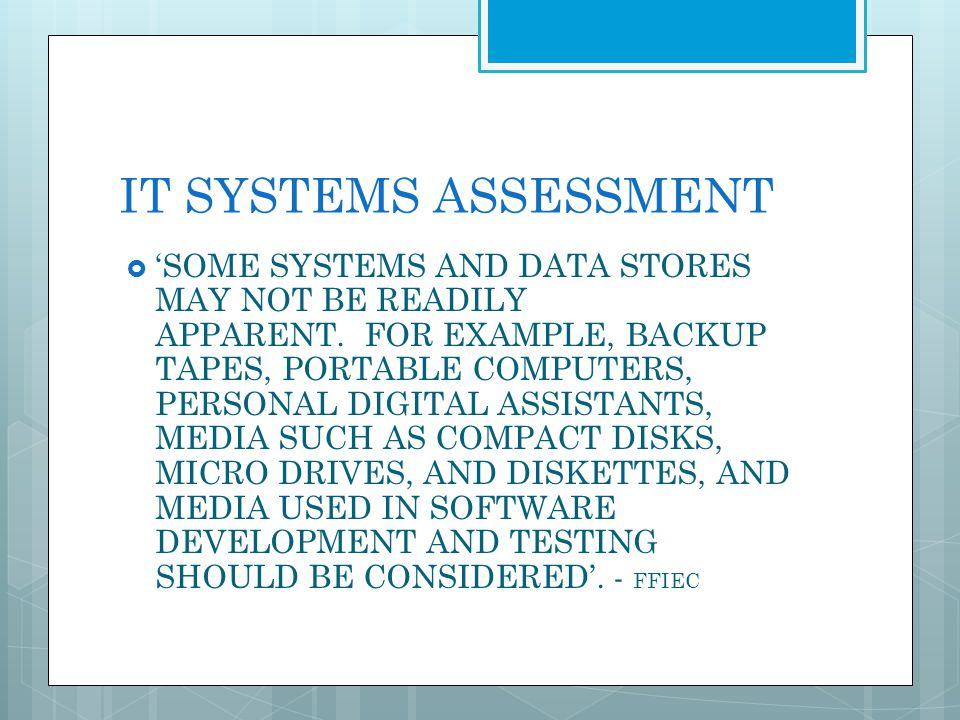 IT SYSTEMS ASSESSMENT