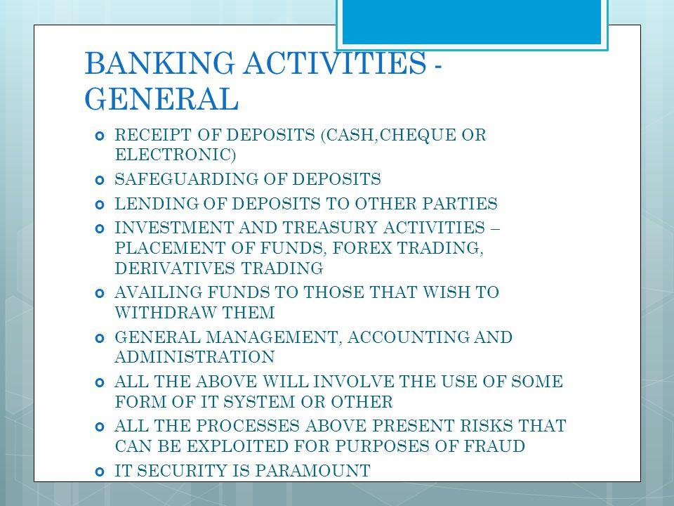BANKING ACTIVITIES - GENERAL