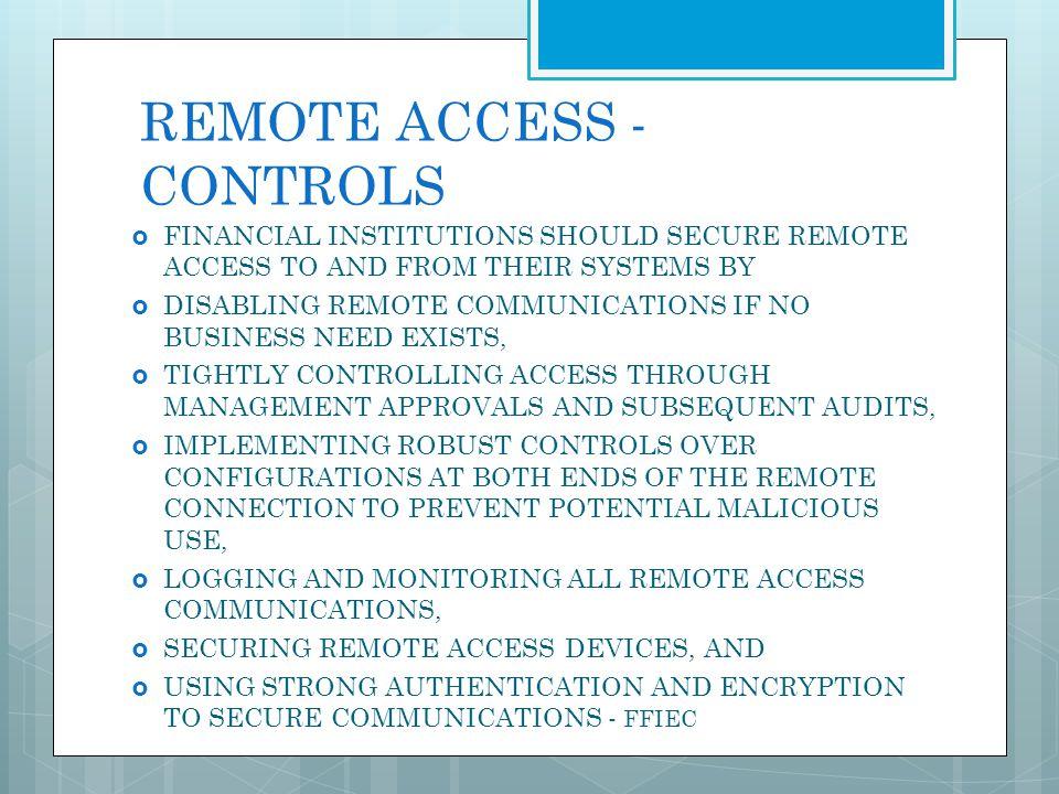 REMOTE ACCESS -CONTROLS