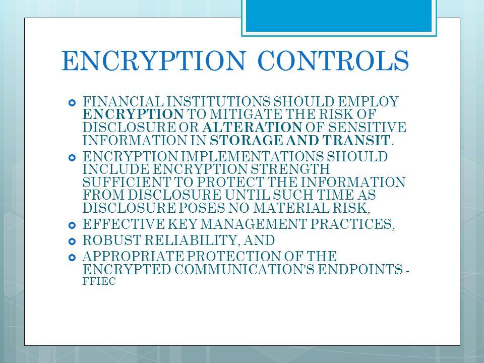 ENCRYPTION CONTROLS