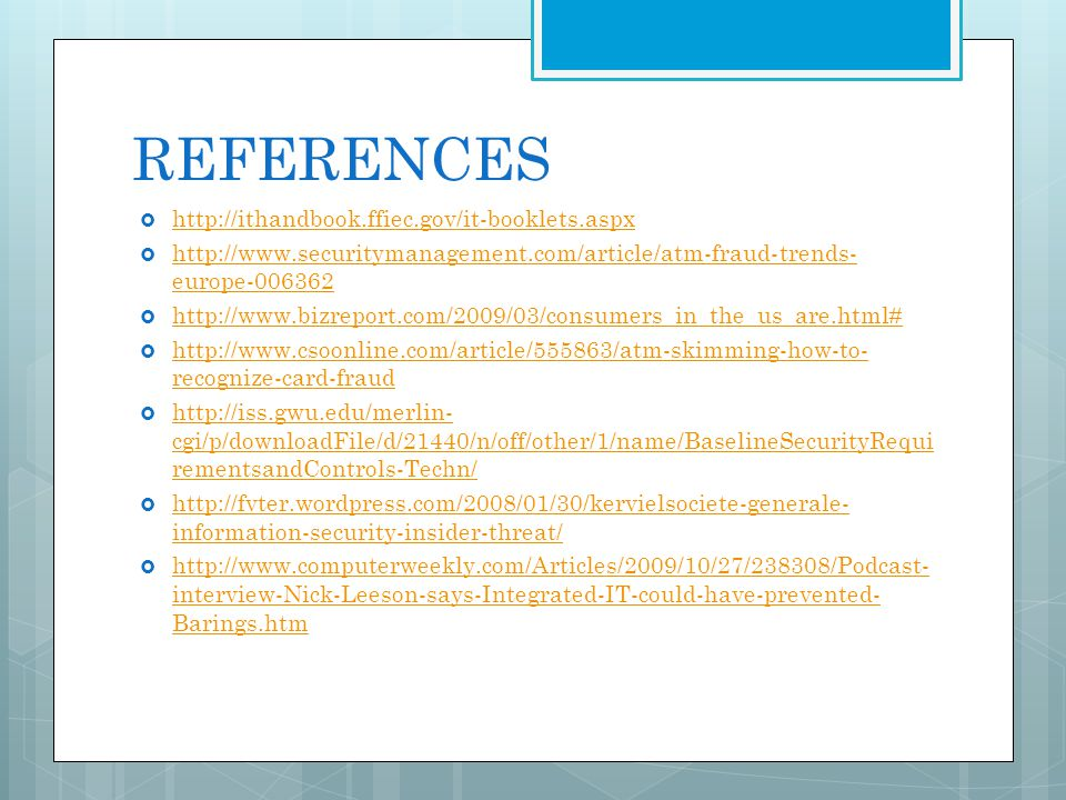 REFERENCES http://ithandbook.ffiec.gov/it-booklets.aspx