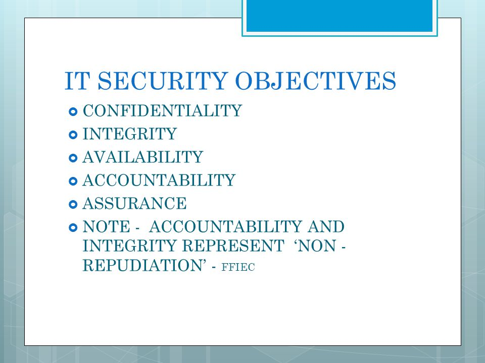 IT SECURITY OBJECTIVES