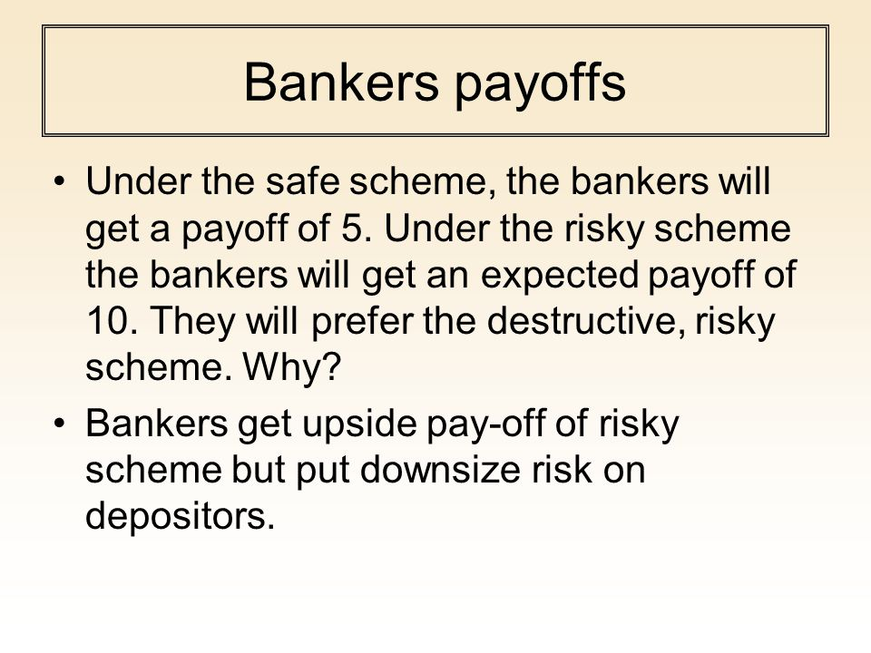 Bankers payoffs
