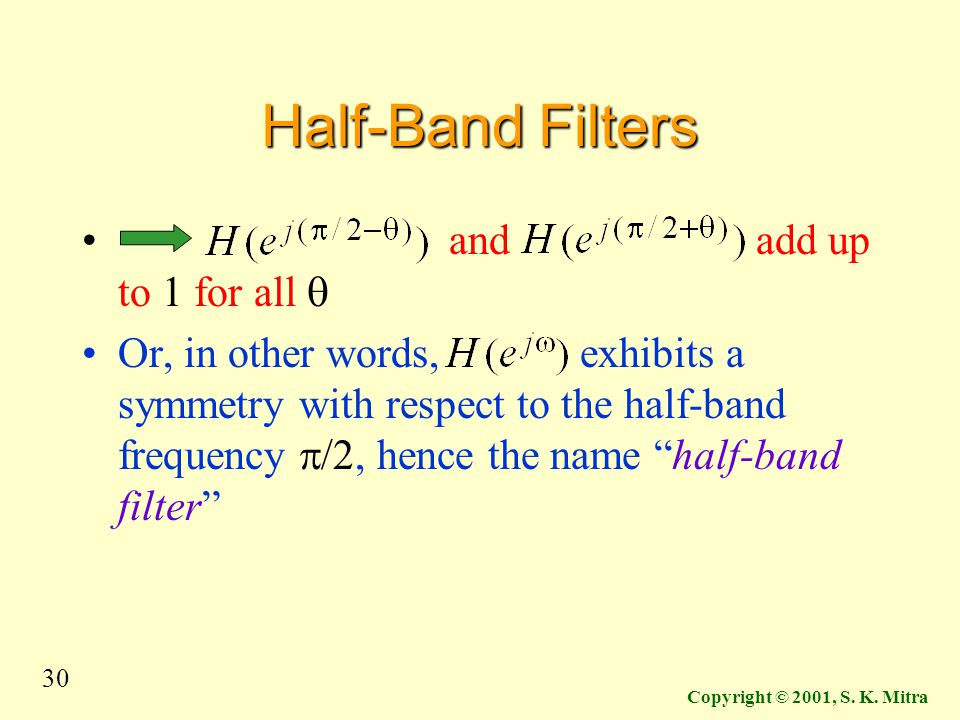 Half-Band Filters and add up to 1 for all q