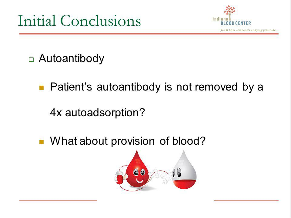 Initial Conclusions Autoantibody