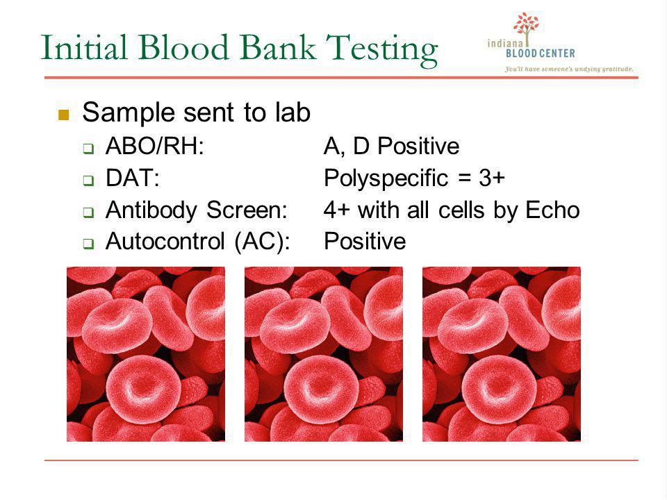 Initial Blood Bank Testing