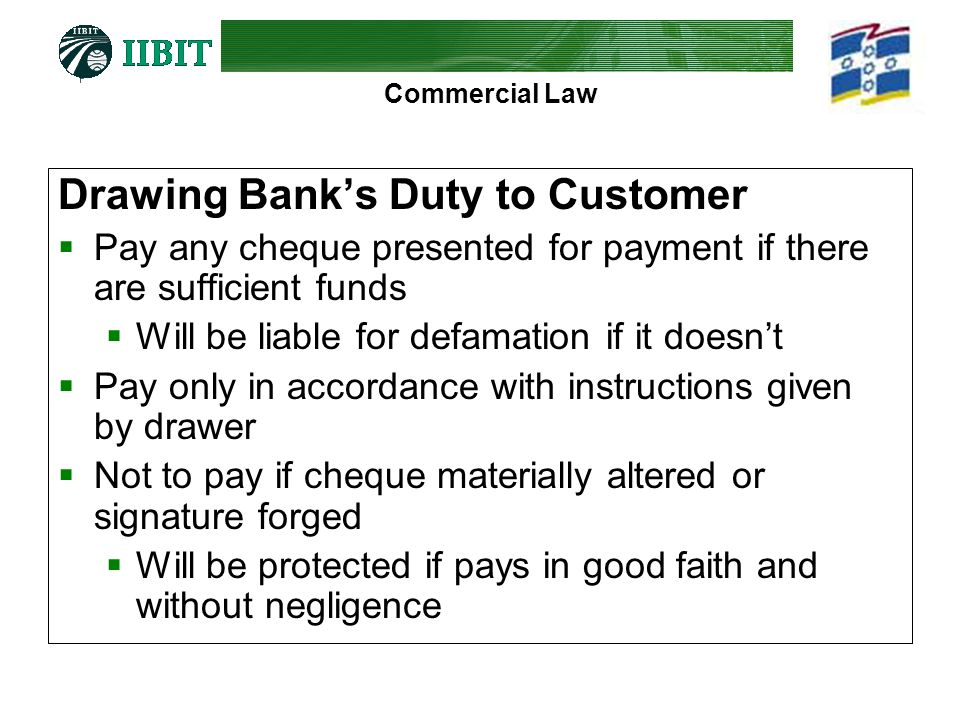 Drawing Bank's Duty to Customer