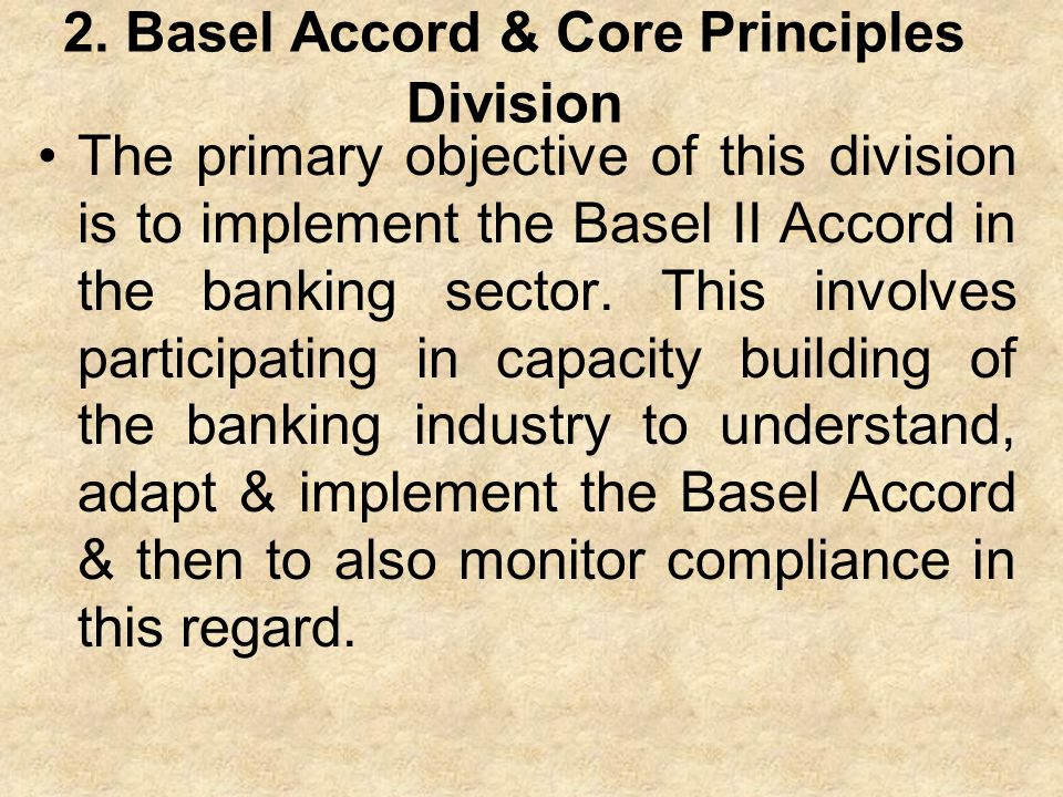 2. Basel Accord & Core Principles Division