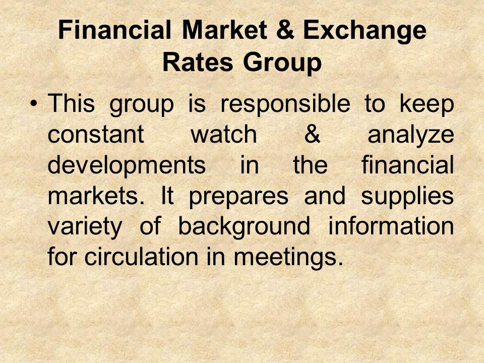 Financial Market & Exchange Rates Group