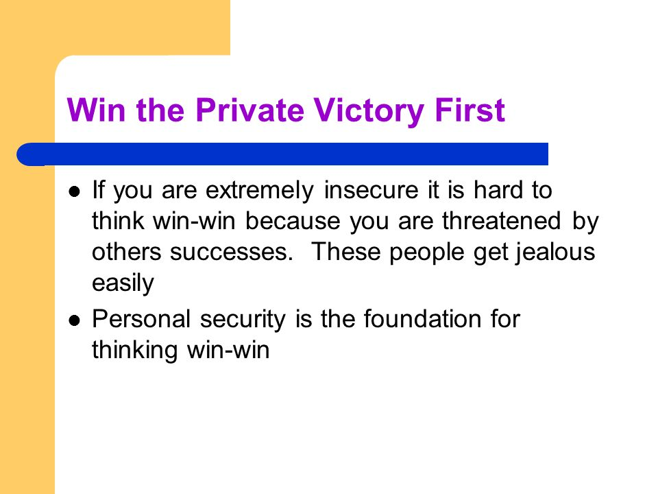 Win the Private Victory First
