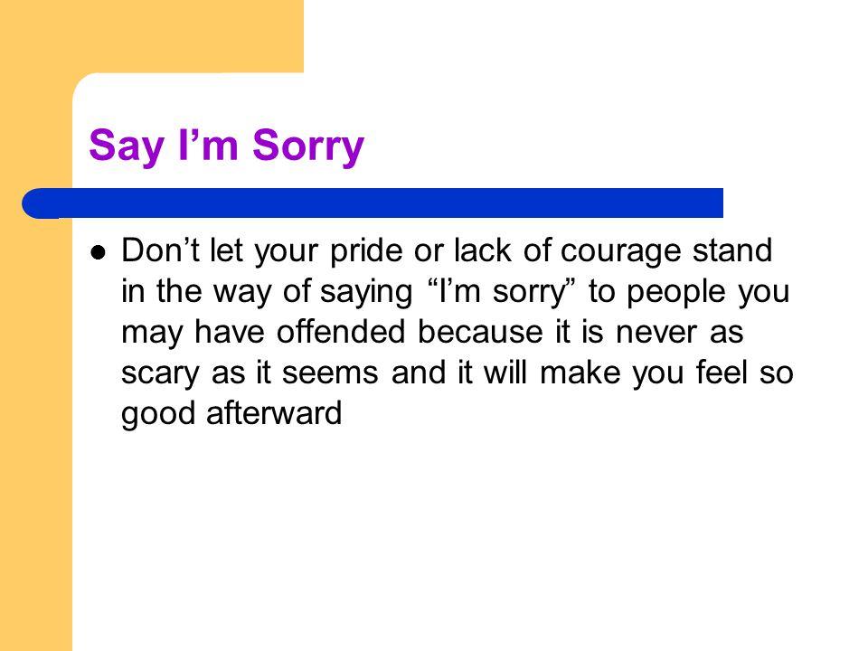Say I'm Sorry