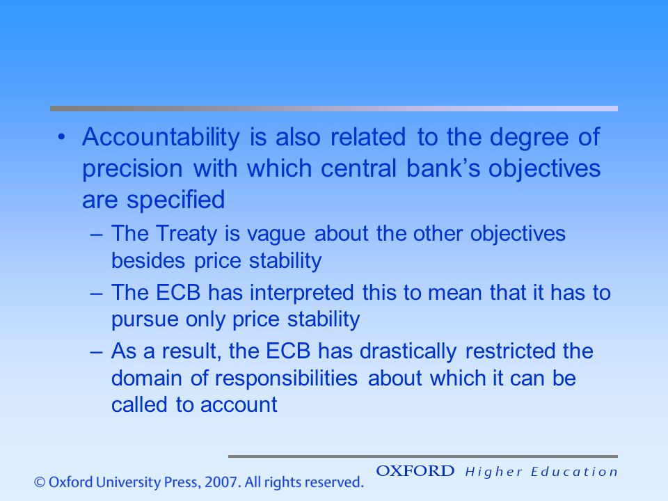Accountability is also related to the degree of precision with which central bank's objectives are specified