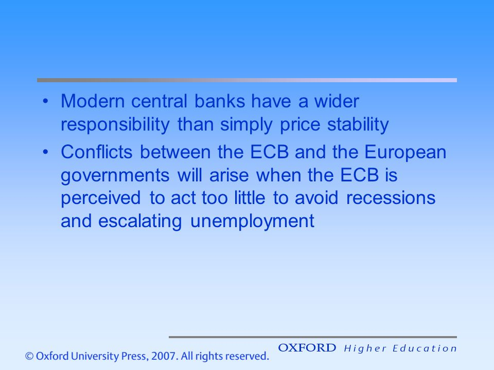 Modern central banks have a wider responsibility than simply price stability