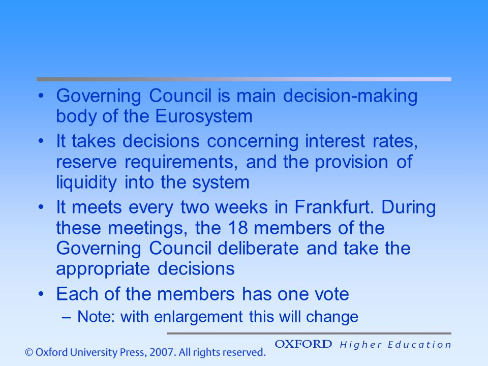 Governing Council is main decision-making body of the Eurosystem