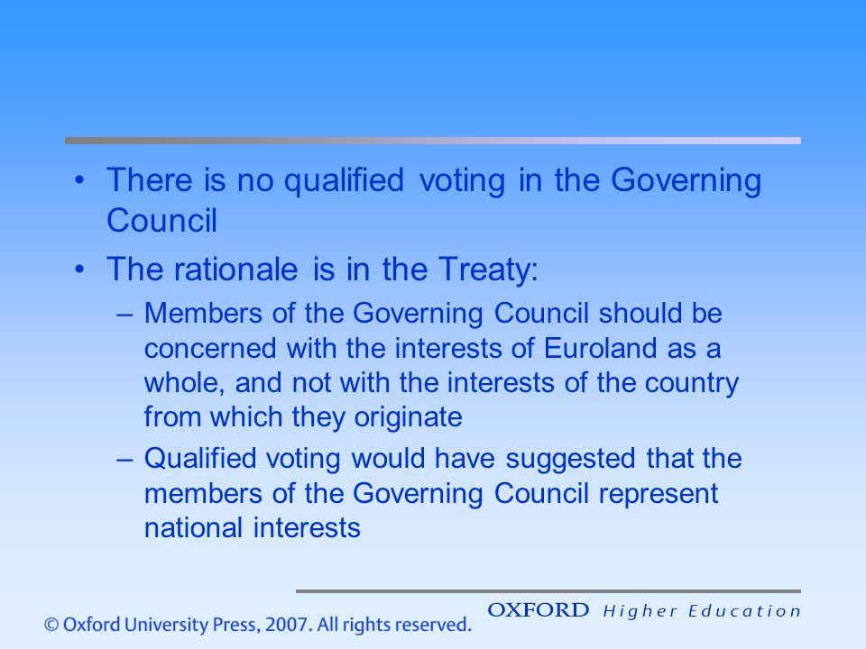 There is no qualified voting in the Governing Council