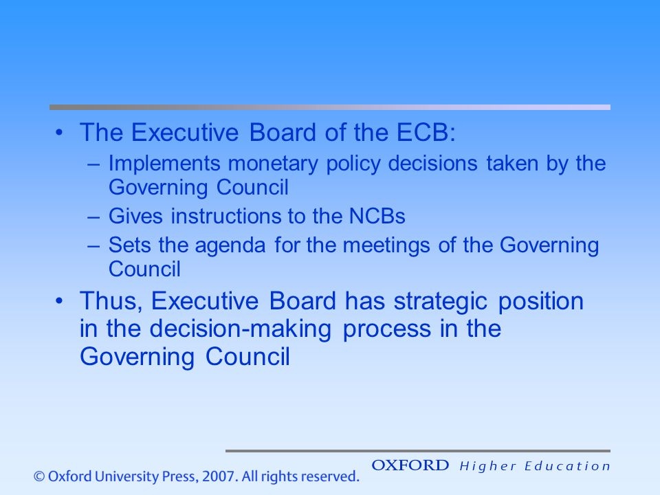The Executive Board of the ECB: