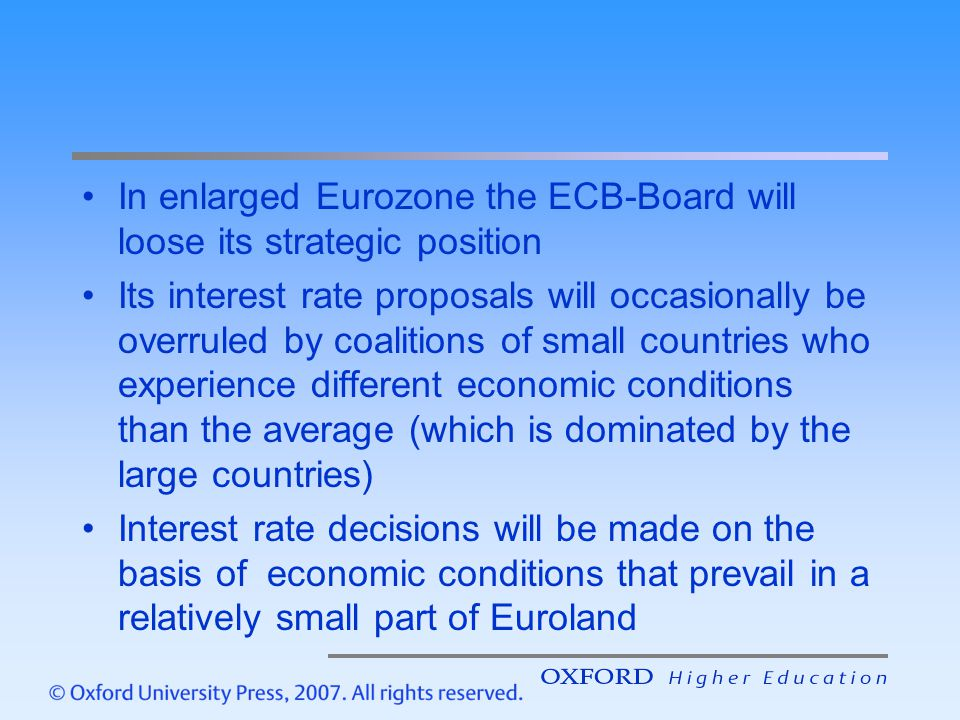 In enlarged Eurozone the ECB-Board will loose its strategic position