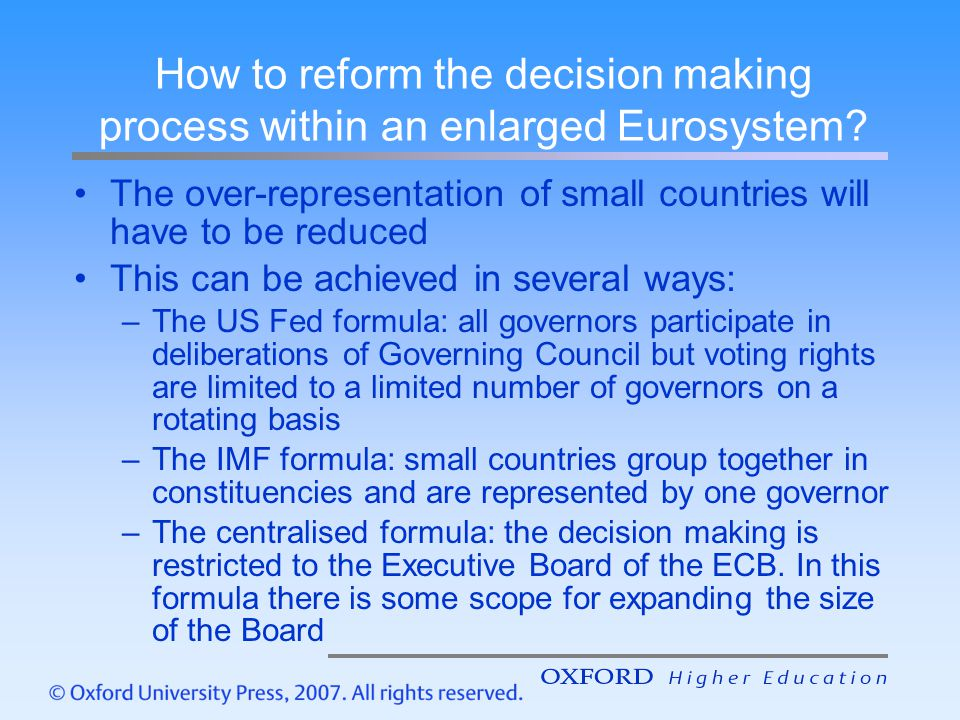 How to reform the decision making process within an enlarged Eurosystem