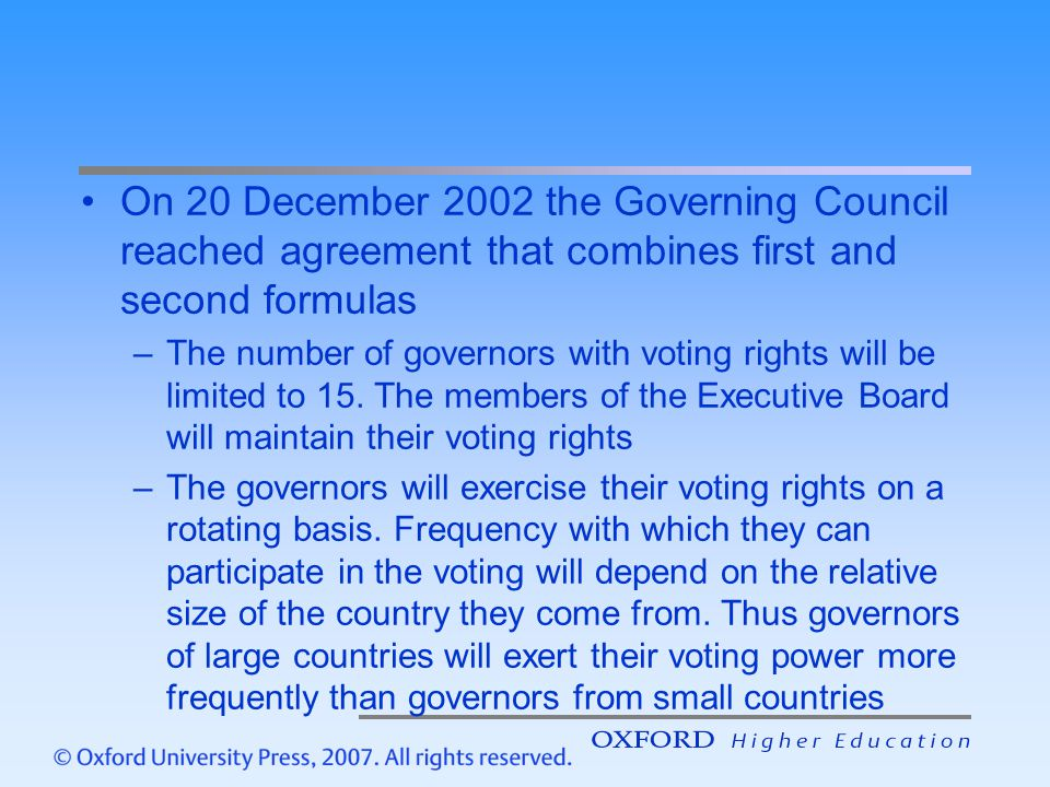 On 20 December 2002 the Governing Council reached agreement that combines first and second formulas