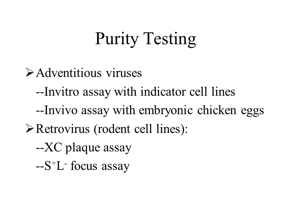Purity Testing Adventitious viruses