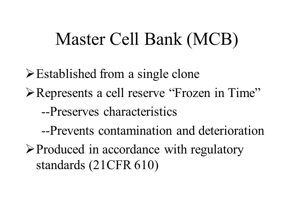 Master Cell Bank (MCB) Established from a single clone