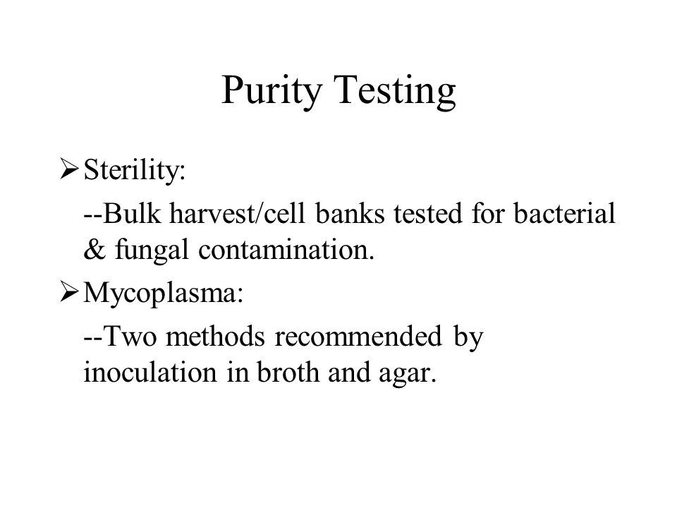 Purity Testing Sterility: