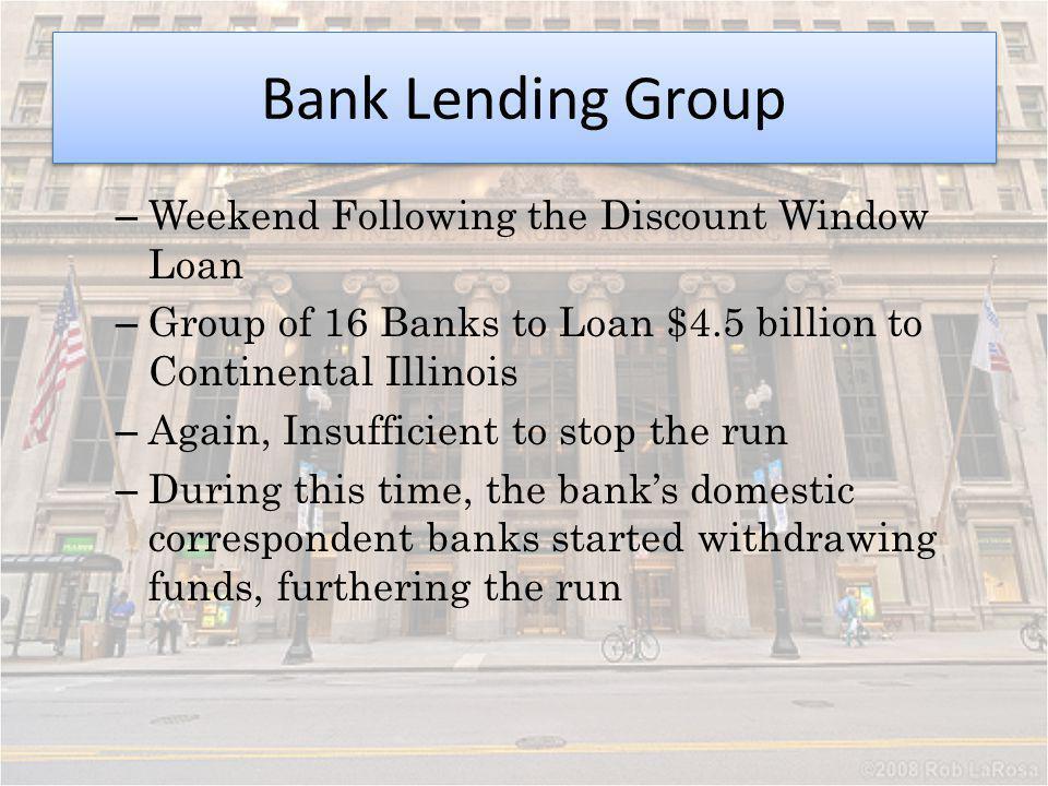 Bank Lending Group Weekend Following the Discount Window Loan