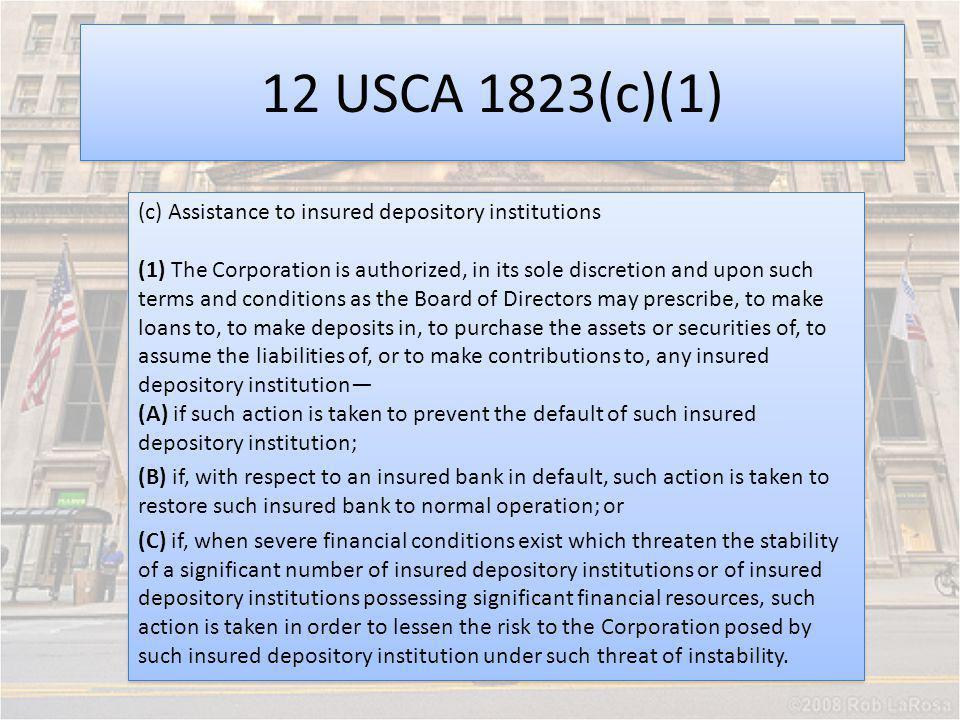 12 USCA 1823(c)(1)