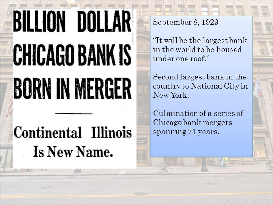 September 8, 1929 It will be the largest bank in the world to be housed under one roof.