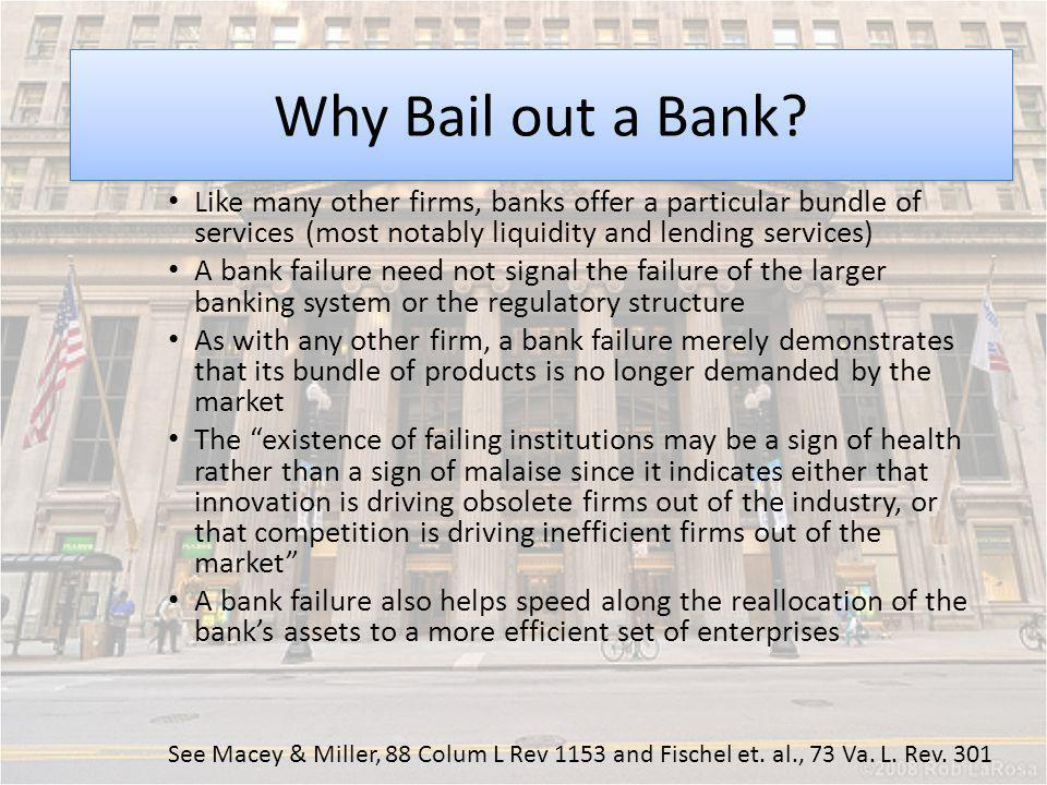 Moral Hazard Why Bail out a Bank