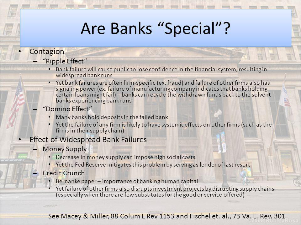 Moral Hazard Are Banks Special Contagion