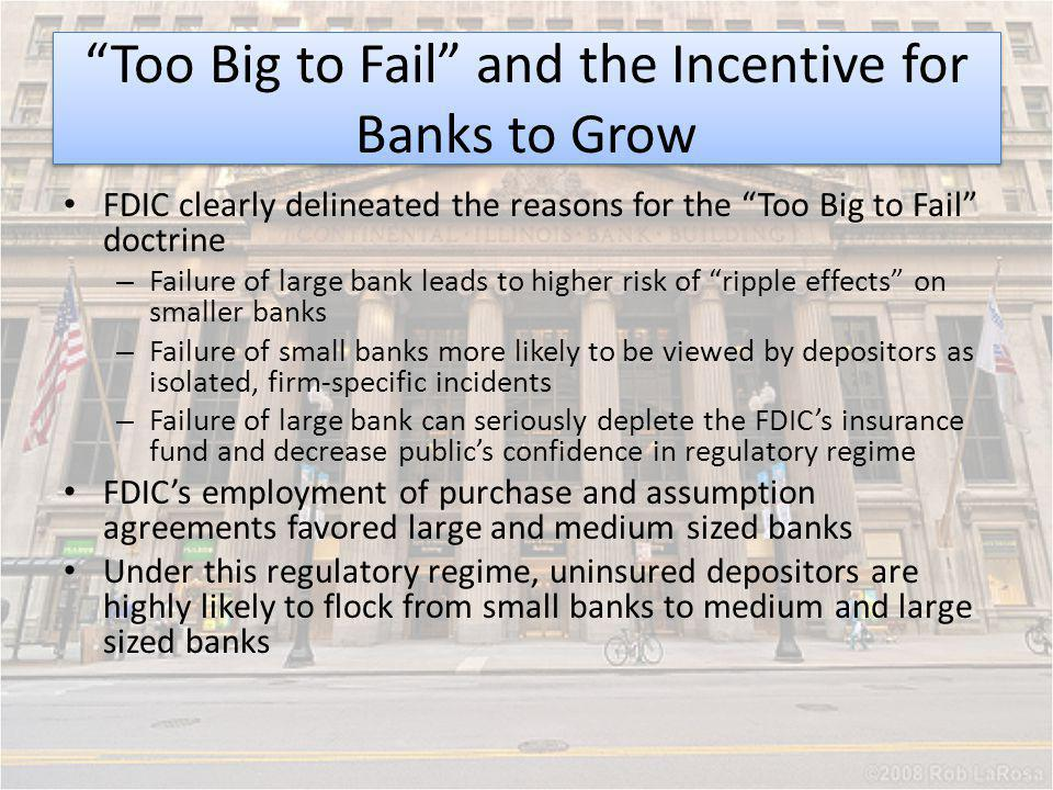 Too Big to Fail and the Incentive for Banks to Grow
