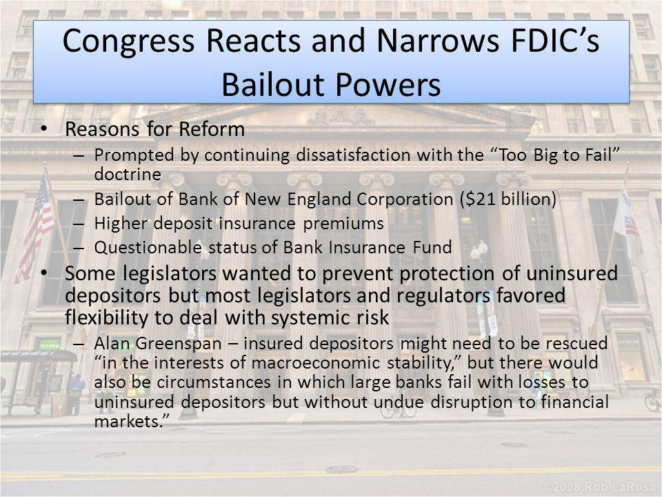 Congress Reacts and Narrows FDIC's Bailout Powers