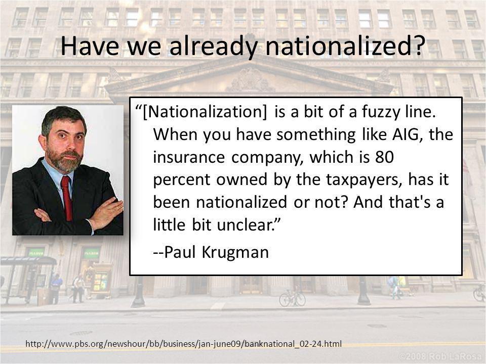Have we already nationalized