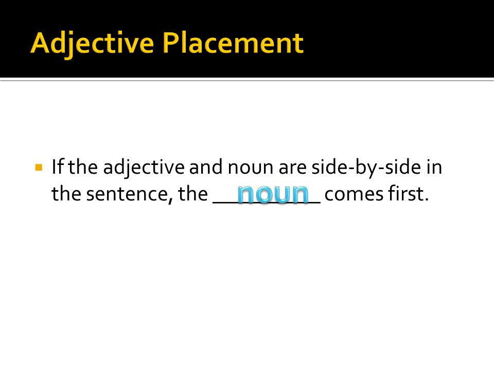 noun Adjective Placement